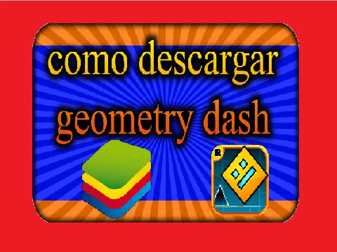 como descargar geometry dash 1.9 para PC full  (bluestacks)