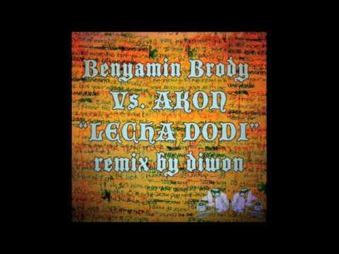 """""""Lecha Dodi"""" – Benyamin Brody Vs. Akon (Diwon Remix) / Not a Music Video"""