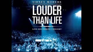 Sungguh Kau - Louder Than Life - Sydney Mohede