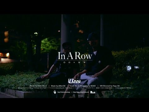 U_Know (OLIVE OIL x MILES WORD) / In A Row (prod by OLIVE OIL)