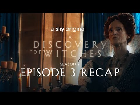 A Discovery Of Witches: Series 2 Episode 3 in 120 seconds