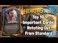[Hearthstone] Top 10 Important Cards Rotating Out From Standard in 2018 (Year of the Raven)
