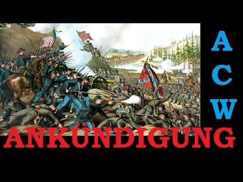 Ankündigung: ACW - Der Amerikanische Bürgerkrieg