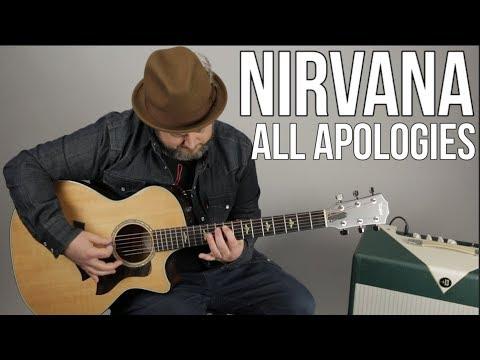 Nirvana quotAll Apologiesquot Guitar Lesson