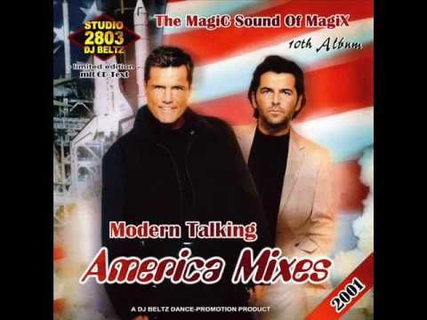 Modern Talking- The 10th Album Mix, America, Mixes DJ Beltz(G4EVER)