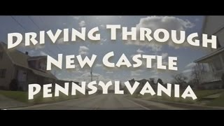 New Castle (PA) United States  City pictures : Driving Through New Castle, PA April 12, 2015