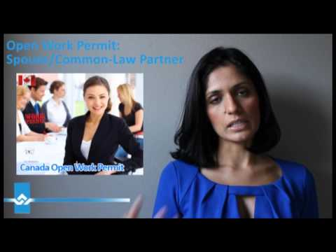 Open Work Permit for Spouse or Common Law Partner Video