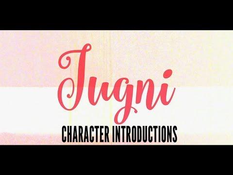 Jugni – Character Introductions | Sugandha Garg | Siddhant Behl | Anurita Jha