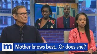 Mother knows best...Or does she? | The Maury Show