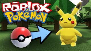 Roblox Adventures / Project: Pokemon / Lets Go Play With Pokemon!