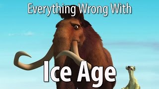Video Everything Wrong With Ice Age In 13 MInutes Or Less MP3, 3GP, MP4, WEBM, AVI, FLV Agustus 2018