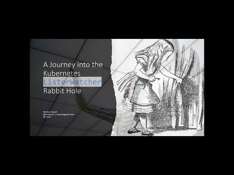 Leipzig Gophers #19: A Journey in the Kubernetes ListerWatcher Rabbit Hole
