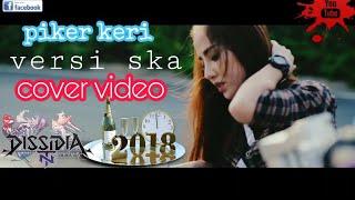 piker keri versi SKA video cover 2018