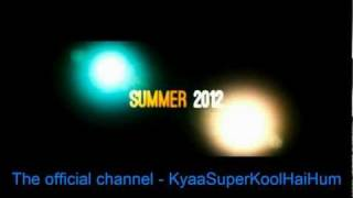 Kyaa Super Kool Hain Hum - Official Teaser