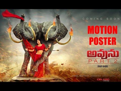 Avunu Part 2 Motion Poster  Directed By Ravi Babu
