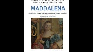 Maddalena - Promo 23 Ottobre 2016