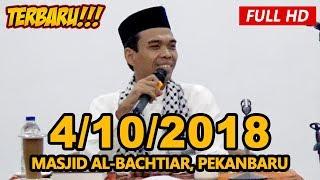 Video Ceramah Terbaru Ustadz Abdul Somad Lc, MA - Masjid Al-Bachtiar, Tenayan Raya MP3, 3GP, MP4, WEBM, AVI, FLV Oktober 2018