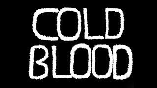 Video Cameron Sanderson: Cold Blood [OFFICIAL VIDEO] MP3, 3GP, MP4, WEBM, AVI, FLV Mei 2018