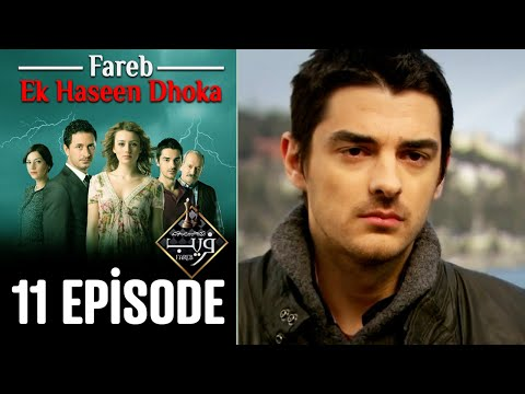 Fareb-Ek Haseen Dhoka in Hindi-Urdu Episode 11 | Turkish Drama