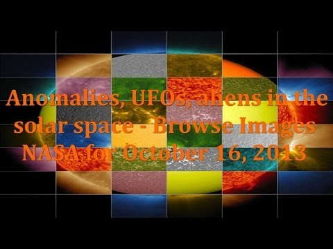 Anomalies, UFOs, aliens in the solar space – Browse Images NASA for October 16, 2013