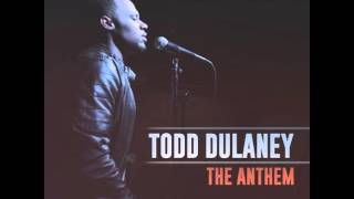 The Anthem - Todd Dulaney (single)