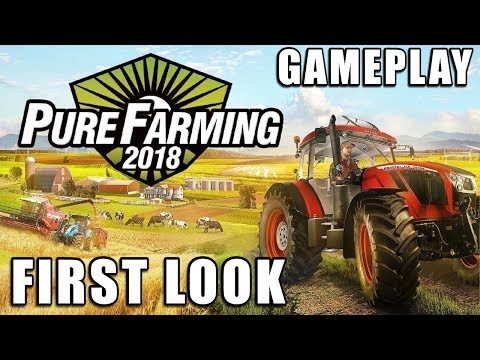 Pure Farming 2018 | First Look v1.0