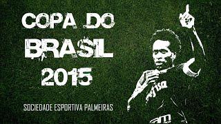 Acompanhe toda a trajetória do Verdão na Copa do Brasil 2015 - Do 1º jogo até a grande Final. INSCREVA-SE no canal e...