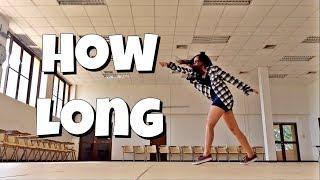 HOW LONG || Kyle Hanagami Choreography