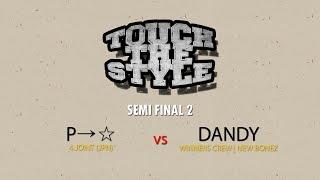 P→☆ vs Ryu – Touch The Style Vol.1 Semi Final