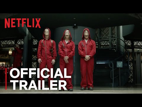 Money Heist - Part 2 | Official Trailer | Netflix