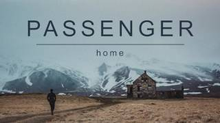 Passenger - Home (Audio)