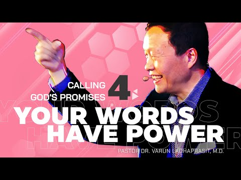 Your words have power - Calling Gods promises