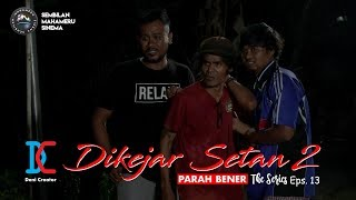 Video Dikejar Setan Part 2 - eps 13 (Parah Bener The Series) MP3, 3GP, MP4, WEBM, AVI, FLV April 2019
