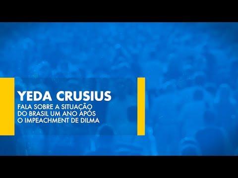 Yeda Crusius fala sobre a situação do Brasil um ano após o impeachment de Dilma