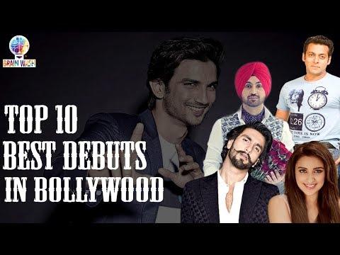 Top 10 Best Debuts in Bollywood | Top 10 | Brain Wash