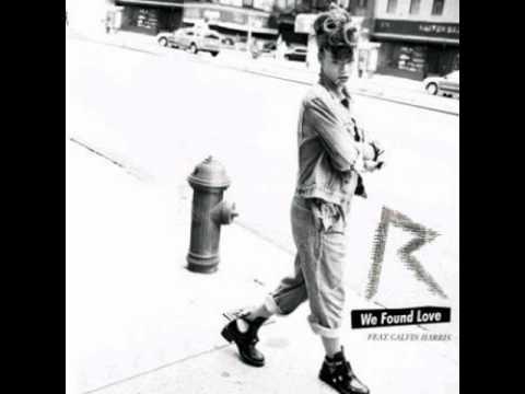 Rihanna ft. Calvin Harris -  We Found Love (Extended Mix)