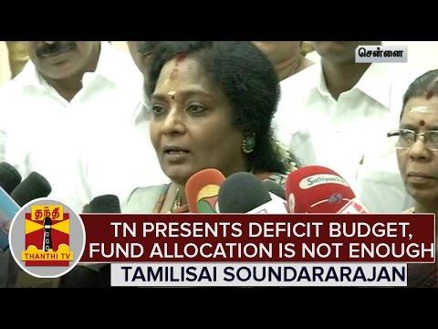 Tamil-Nadu-Presents-Deficit-Budget-Fund-Allocation-is-not-Enough--Tamilisai-Soundararajan