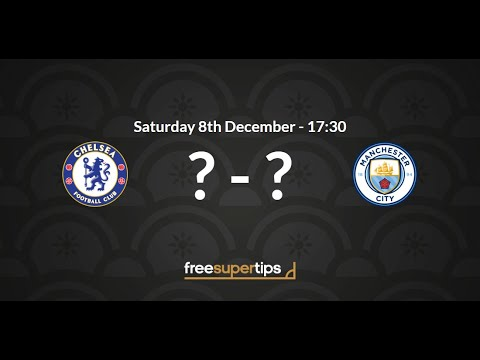 Chelsea V Man City Predictions, Betting Tips And Match Preview Premier League