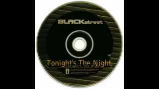 Blackstreet feat. SWV and Craig Mack - Tonight's The Night (Rain Remix Radio Edit)