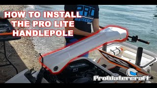 4. Sxr 800 - 1500 Handle pole install called ProLite