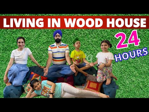 Challenge - Living In Woodhouse - 24 Hours | Ramneek Singh 1313 @RS 1313 VLOGS @RS 1313 SHORTS
