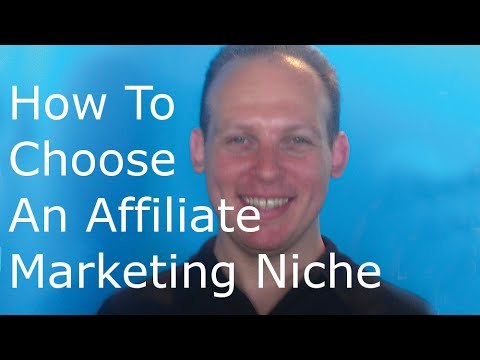 How to choose an affiliate marketing niche in which you can make money