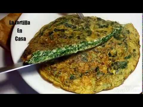 Tortilla De Espinacas Muy Rica Y Fácil De Preparar -  Spinach Omelette Very Rich And Easy To Prepare