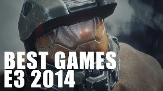 The Best Games for E3 2014