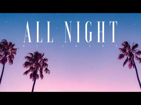 Ikson - All Night (official)