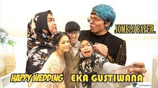 Video HAPPY WEDDING EKA GUSTIWANA. JANGAN BAPER, EH KETEMU BANG ATTA. hehe MP3, 3GP, MP4, WEBM, AVI, FLV Juli 2019
