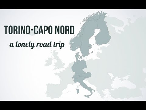 Torino - Capo Nord: A Lonely Road Trip [ITA- SubENG]