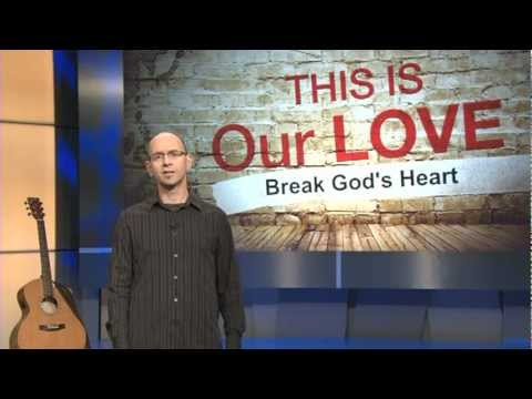 Break God's Heart by Ali Matthews - This is Our Love Project with Jody Cross