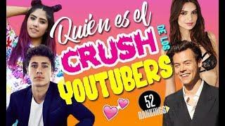 Video ¿QUIÉN ES EL CRUSH DE LOS YOUTUBERS? - 52 Rankings MP3, 3GP, MP4, WEBM, AVI, FLV Agustus 2018