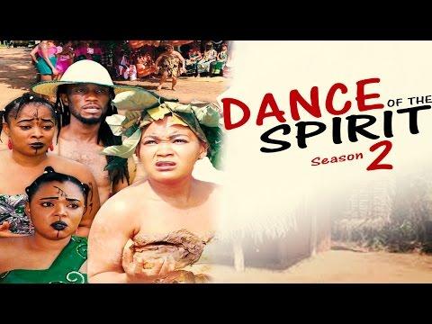 Dance Of The Spirit Season 2  -  Latest Nigerian Nollywood Movie